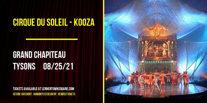 Cirque du Soleil - Kooza at Grand Chapiteau