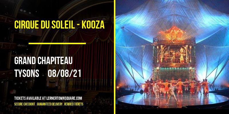 Cirque du Soleil - Kooza [CANCELLED] at Grand Chapiteau